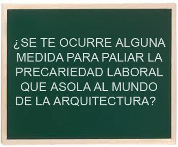 precariedad laboral ARQUITECTO_ eva chacón _ amaya gonzález _stepienybarno    350
