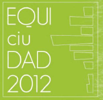 equiciudad sinergia sostenible equidad 2012