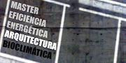 Máster en Eficiencia Energética y Arquitectura Bioclimática de la Escuela Superior de Arquitectura y Tecnología (ESAYT) Universidad Camilo José Cela.