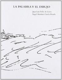 4-palabra-y-el-dibujo-alvaro-siza-angel-martinez-garcia-posada-juan-luis-trillo-de-leyva-stepienybarno