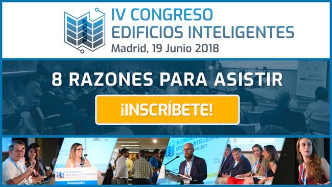 8 Razones para asistir al IV Congreso Edificios Inteligentes.