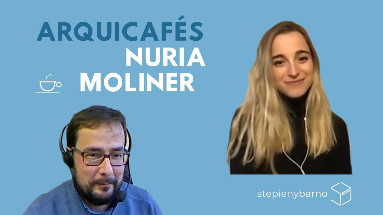 Arquicafe con Nuria Moliner
