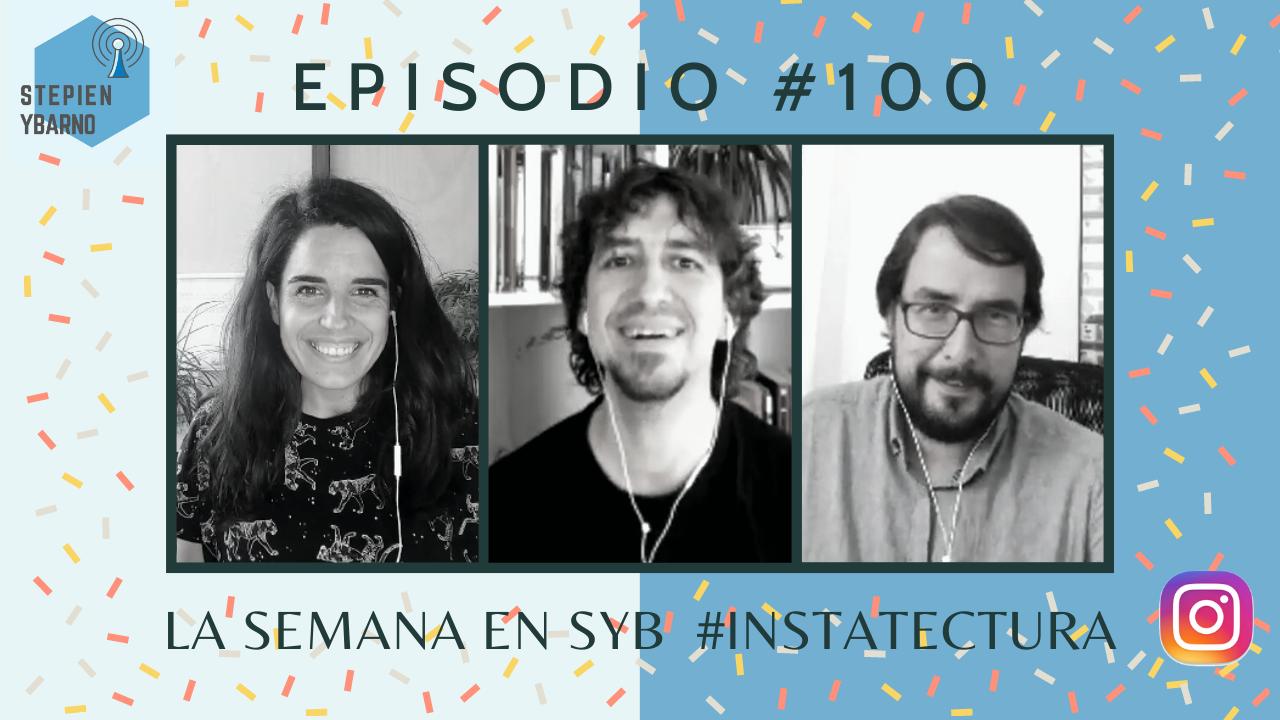 episodio 100 de los podcast de stepien y barno