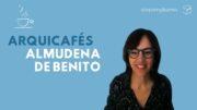 arquicafe con Almundena de Benito