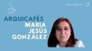 Arquicafé con María Jesús González